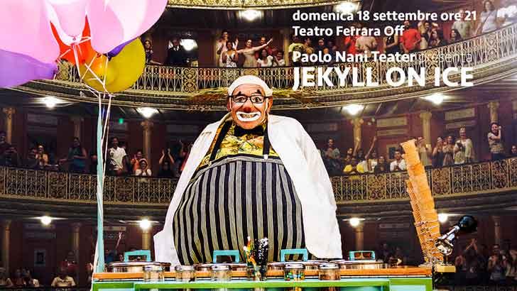 Jekyll on Ice - Paolo Nani in anteprima a Ferrara