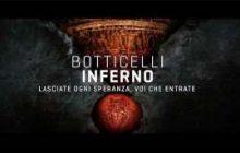 """Nelle sale cinematografiche dal 7 al 9 novembre """"Botticelli Inferno"""""""